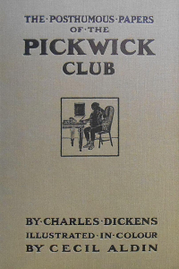 The Posthumous Papers of the Pickwick Club - Charles Dickens