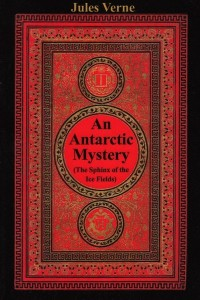 An Antarctic Mystery - Jules Verne