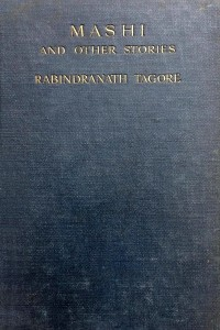 Mashi and Other Stories - Rabindranath Tagore