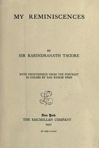 My Reminiscences - Rabindranath Tagore