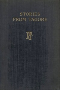 Stories from Tagore - Rabindranath Tagore