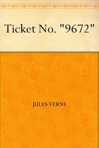 Ticket No. 9672