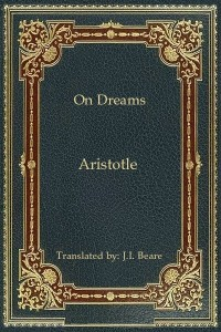 On Dreams - Aristotle