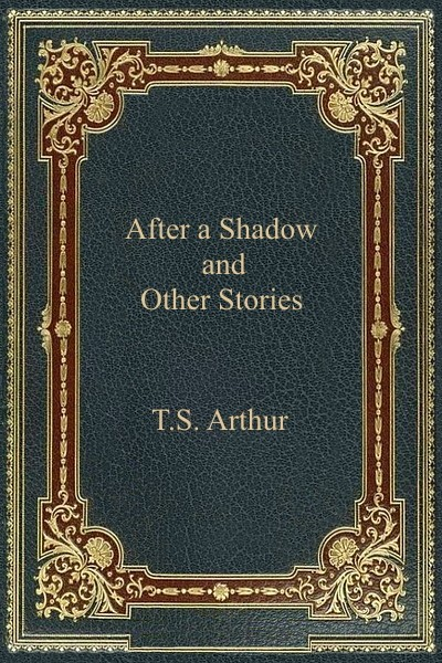 After a Shadow and Other Stories
