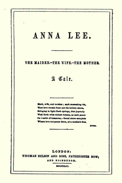 Anna Lee: The Maiden, the Wife, the Mother