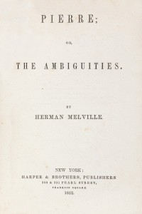Pierre or The Ambiguities - Herman Melville