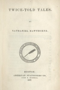 Twice-Told Tales - First Edition - Nathaniel Hawthorne