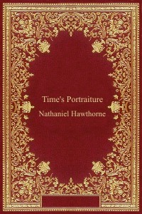 Times Portraiture - Nathaniel Hawthorne