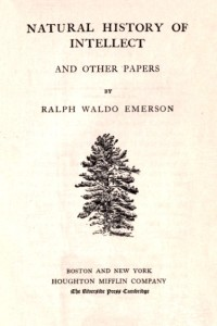 The Complete Works of Ralph Waldo Emerson - Centenary Edition - Volume XII