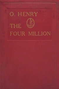 The Four Million - O Henry