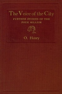The Voice of the City - O Henry