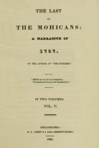 The Last of the Mohicans 1826 - VOLUME II - James Fenimore Cooper