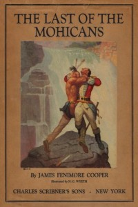 The Last of the Mohicans 1933- James Fenimore Cooper