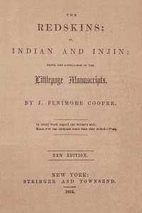 The Redskins - James Fenimore Cooper