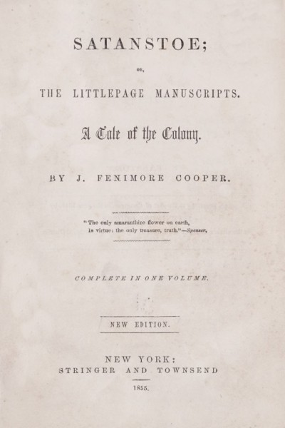 Satanstoe, Or The Littlepage Manuscripts: A Tale of the Colony