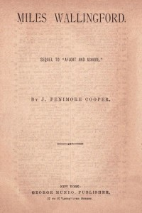 Miles Wallingford - James Fenimore Cooper