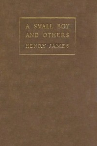 A Small Boy and Others - Henry James