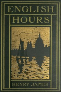 English Hours - Henry James