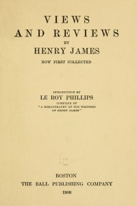 Views and Reviews - Henry James