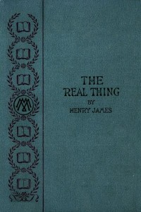 The Real Thing and Other Tales - Henry James