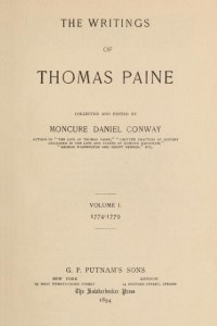 The Writings of Thomas Paine - Volume I