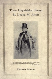 Three Unpublished Poems - Louisa May Alcott