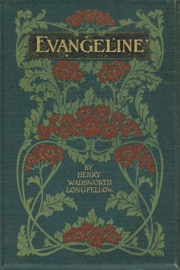 Evangeline A Tale of Acadie - Henry Wadsworth Longfellow