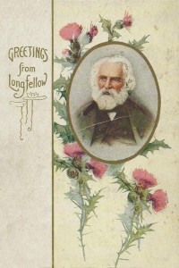 Greetings from Longfellow - Henry Wadsworth Longfellow