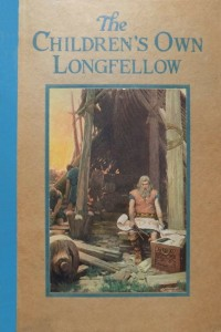 The Childrens Own Longfellow - Henry Wadsworth Longfellow
