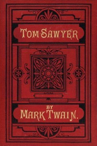 Adventures of Tom Sawyer - Mark Twain