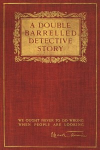 A Double Barrelled Detective Story - Mark Twain