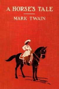 A Horses Tale - Mark Twain - IMAGES
