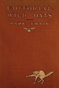 Editorial Wild Oats - Mark Twain