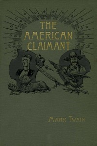 The American Claimant - Mark Twain - IMAGES