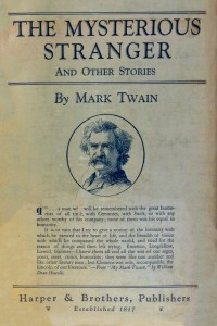The Mysterious Stranger and Other Stories - Mark Twain - IMAGES