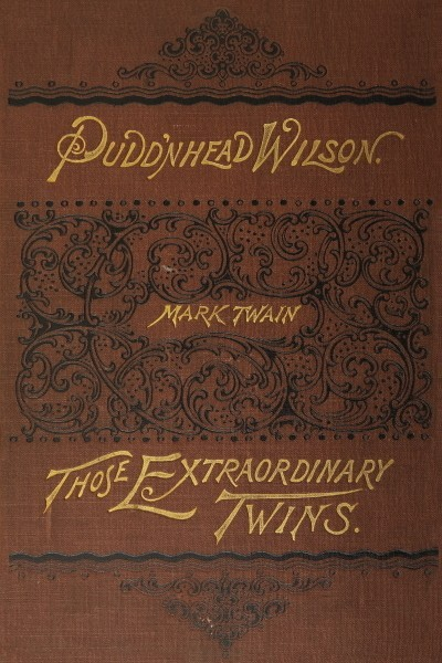 The Tragedy of Pudd'nhead Wilson and Those Extraordinary Twins