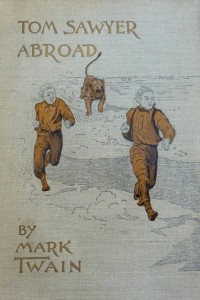 Tom Sawyer Abroad - Mark Twain