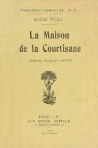 La maison de la courtisane - Oscar Wilde