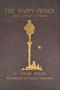 The Happy Prince and Other Stories - Oscar Wilde