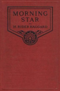 Morning Star - Henry Rider Haggard