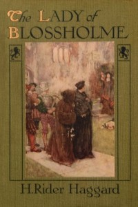 The Lady of Blossholme - Henry Rider Haggard