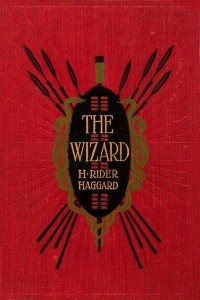 The Wizard - Henry Rider Haggard
