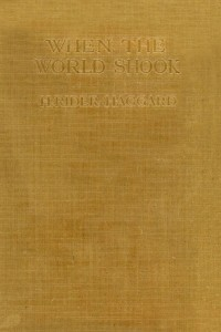 When the World Shook - Henry Rider Haggard