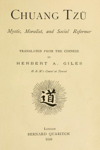 Chuang Tzu Mystic Moralist and Social Reformer - Herbert A Giles