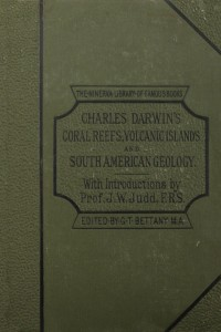 Coral Reefs Volcanic Islands and South American Geology - Charles Darwin