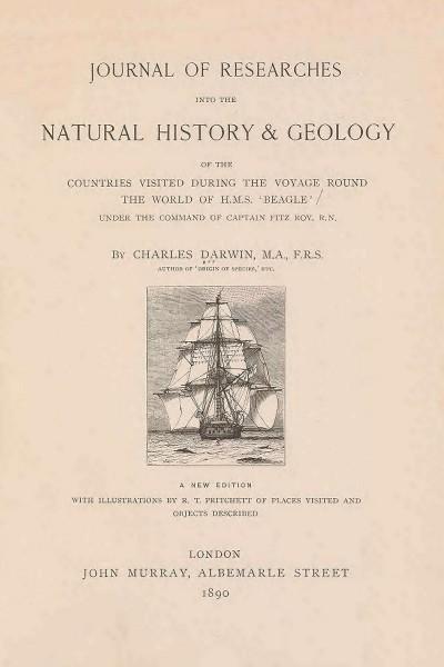 Journal of Researches during the voyage of H.M.S. Beagle