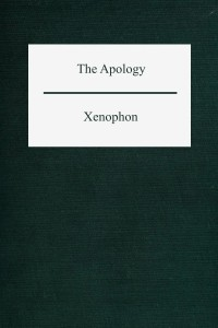 The Apology - Xenophon