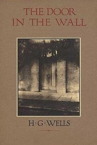 The Door in the Wall - HG Wells
