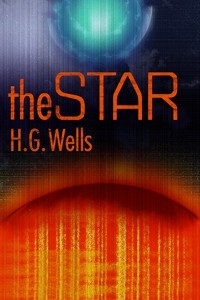 The Star - HG Wells