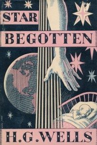 Star begotten - HG Wells